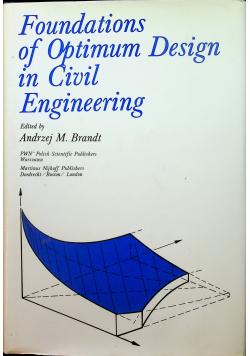 Foundations of Optimum Design in Civil Engineering