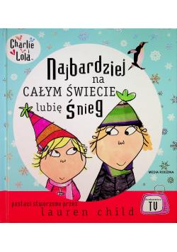 Charlie i Lola Najbardziej na całym świecie lubię śnieg