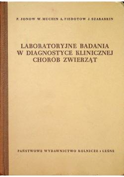 Laboratoryjne badania w diagnostyce klinicznej chorób zwierząt