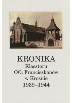Kronika Klasztoru OO Franciszkanów w Krośnie 1939 1944