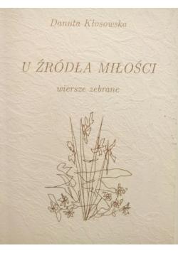 U źródła miłości Autograf Kłosowskiej