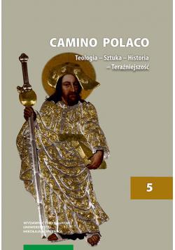 Camino Polaco Teologia Sztuka Historia Teraźniejszość Tom 5
