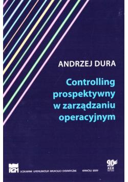 Controlling prospektywny w zarządzaniu operacyjnym
