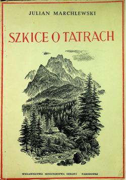 Szkice o Tatrach