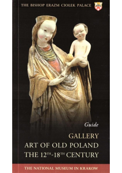 Gallery Art of Old Poland the 12th-18th Century...