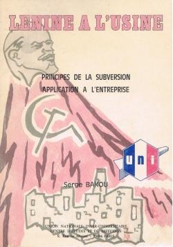 Lenine a Lusine Principes de la Subversion application a Lentreprise