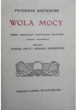 Wola mocy Reprint z 1910 r.