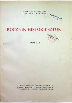 Rocznik historii sztuki Tom XIII