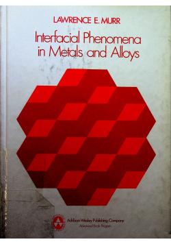 Interfacial phenomena in metals and alloys