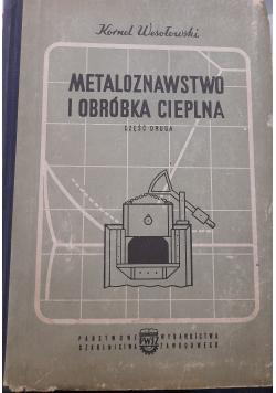 Metaloznawstwo i obróbka cieplna część druga