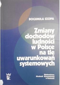 Zmiany dochodów ludności w Polsce na tle uwarunkowań systemowych