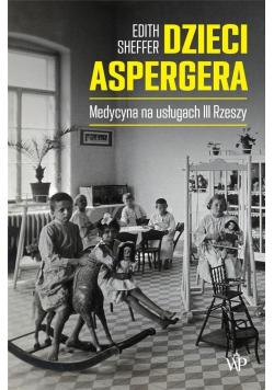 Dzieci Aspergera Medycyna na usługach III Rzeszy