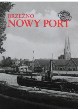 Był sobie Gdańsk Dzielnice Brzeźno Nowy Port