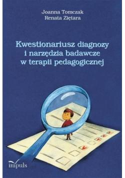 Kwestionariusz diagnozy i narzędzia badawcze w  terapii pedagogicznej