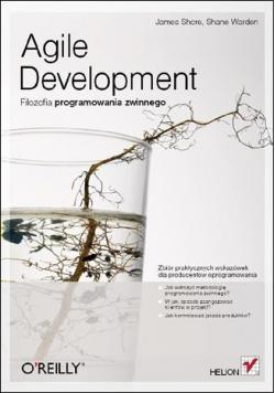 Agile Development Filozofia programowania zwinnego
