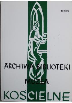 Archiwa Biblioteki i Muzea Kościelne Tom 95