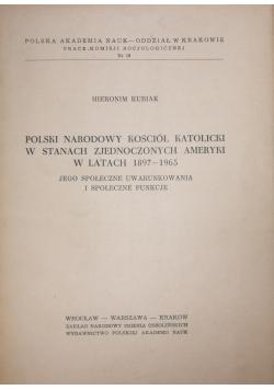 Polski Narodowy Kościół Katolicki w Stanach Zjednoczonych Ameryki w latach 1897 1965