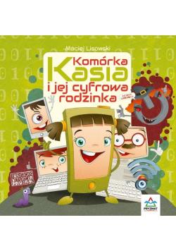Komórka Kasia i jej cyfrowa rodzinka