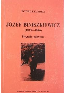 Józef Biniszkiewicz 1875 - 1940