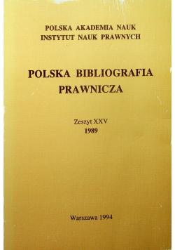 Polska Bibliografia Prawnicza Zeszyt XXV