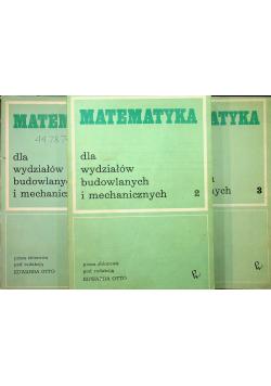 Matematyka dla wydziałów budowlanych i mechanicznych 3 tomy