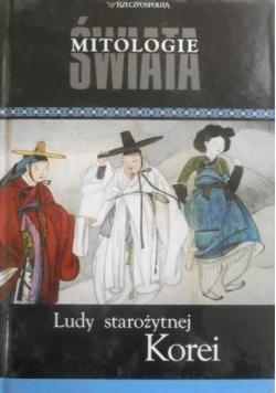 Mitologie Świata Ludy starożytnej Korei