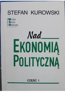 Nad ekonomią polityczną Część 1