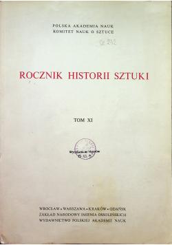 Rocznik historii sztuki Tom XI