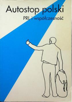 Autostop polski PRL i współczesność