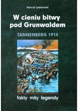 W cieniu bitwy pod Grunwaldem