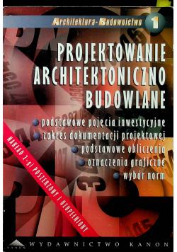 Projektowanie Architektoniczno Budowlane Tom 1