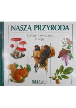Nasza Przyroda Rośliny i zwierzęta Europy