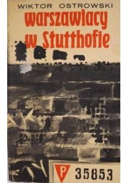 Warszawiacy w Stutthofie
