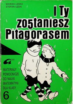 I ty zostaniesz Pitagorasem 6