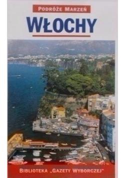 Podróże marzeń Włochy