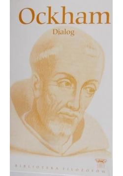 Ockham Dialog część 1