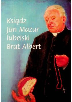 Ksiądz Jan Mazur lubelski Brat Albert