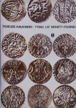 Tysiąc lat monety polskiej