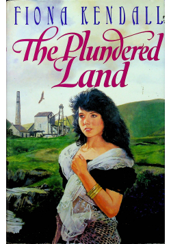 The Plundered Land