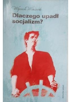 Dlaczego upadł socjalizm