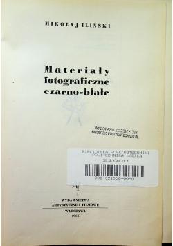 Materiały fotograficzne czarno białe