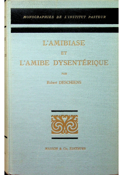 Lamibiase et Lamibe Dysenterique
