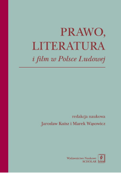 Prawo literatura i film w Polsce Ludowej