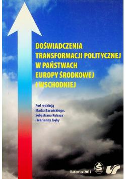 Doświadczenia Transformacji Politycznej w Państwach Europy Środkowej i Wschodniej