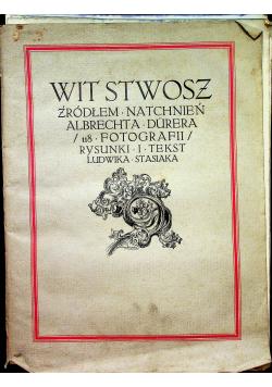 Wit Stwosz źródłem natchnień Albrechta Durera 1913r