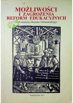 Możliwości i zagrożenia reform edukacyjnych