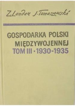 Gospodarka Polski międzywojennej Tom III 1930 do 1935