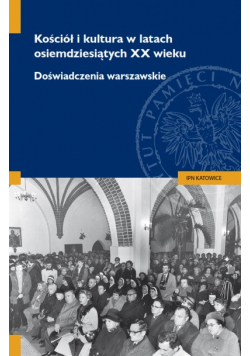 Kościół i kultura w latach osiemdziesiątych XX wieku