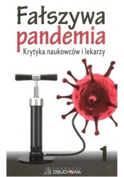 Fałszywa pandemia krytyka naukowców i lekarzy nowa