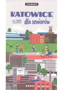 Niemapa. Katowice (nie tylko) dla seniorów